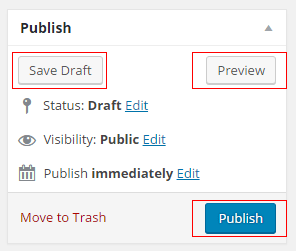 You can publish your post or save it as a draft