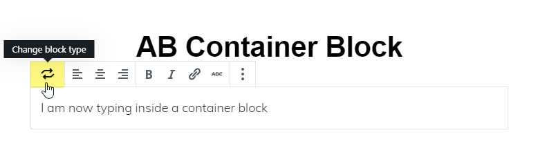Hover over the first icon to change the block type.