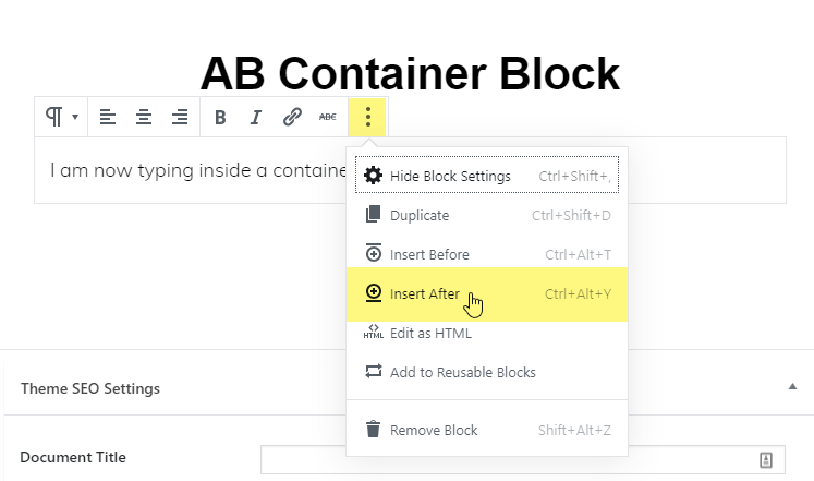 Insert a new block above or below the selected block.